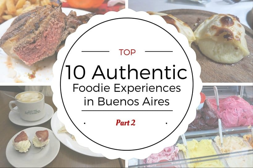 Authentic Foodie experiences in Buenos Aires