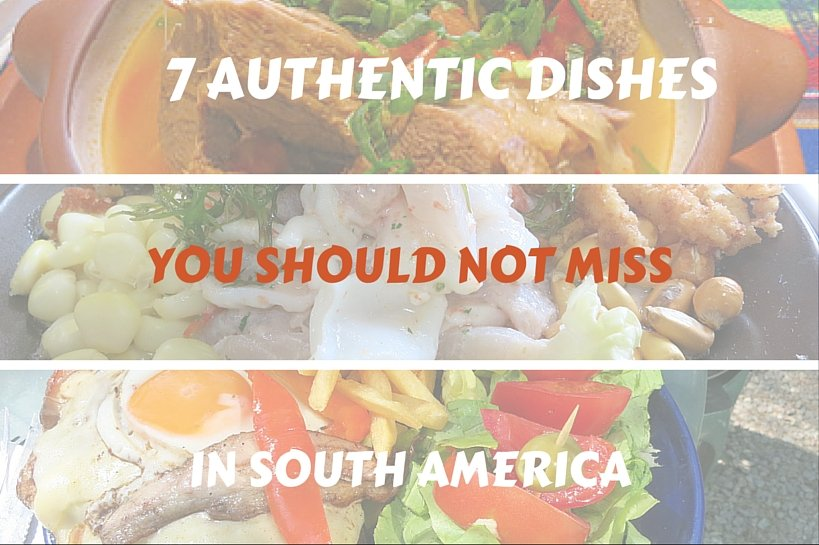 Authentic dishes south america