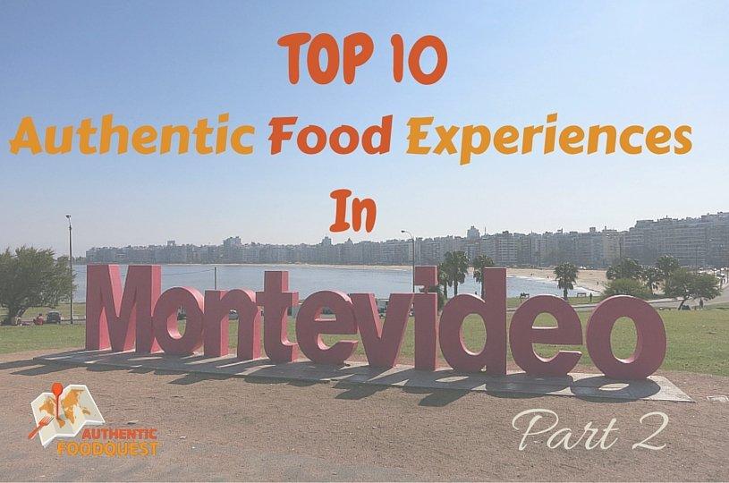 Top10 Montevideo Food Authentic Food Quest Part2