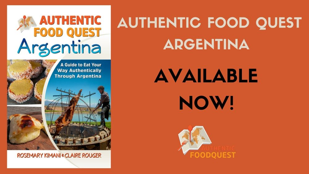 Authentic Food Quest Argentina Kindle Book